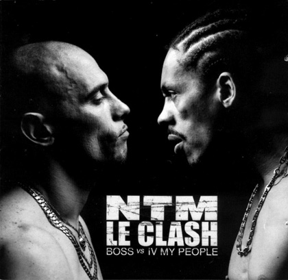 NTM - Le Clash B.O.S.S. Vs IV My People (2001)