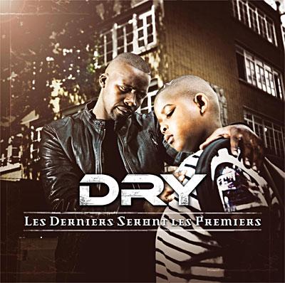 Dry - Les Derniers Seront Les Premiers (2009)