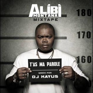 Alibi Montana - T'as Ma Parole (2007)