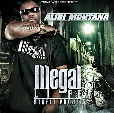 Alibi Montana - Illegal Life (2008)