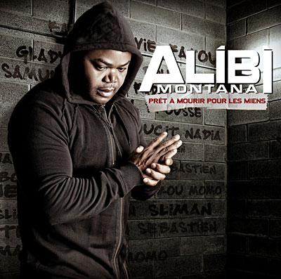 Alibi Montana - Pret A Mourir Pour Les Miens (2008)