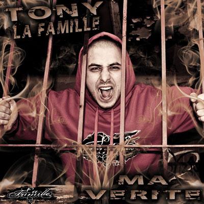Tony (La Famille) - Ma Verite (2009)
