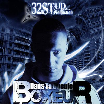Boxeur - Dans Ta Gueule (2009)