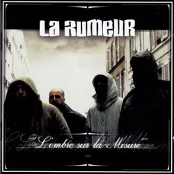 La Rumeur - L'ombre Sur La Mesure (2003)
