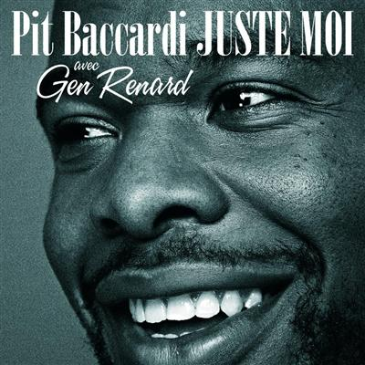 Pit Baccardi - Juste-Moi (2009)