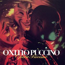 Oxmo Puccino - Opera Puccino (1998)