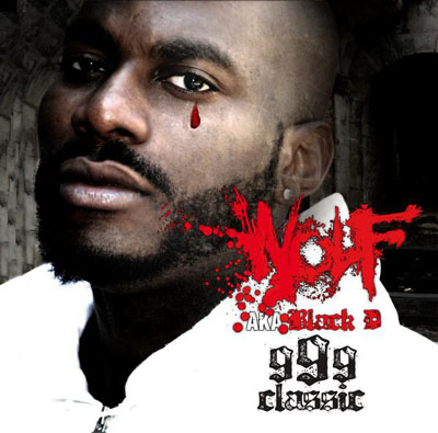 Wolf aka Black D - 999 Classic (2009)
