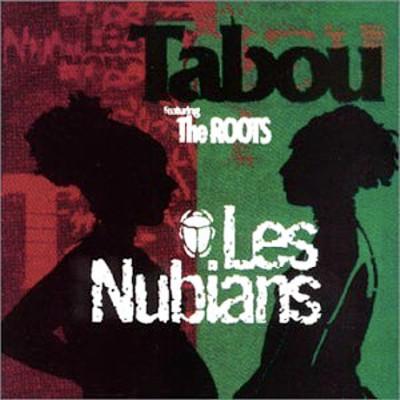 Les Nubians - Tabou (1999)