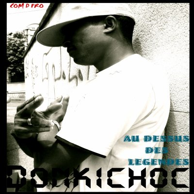 Donkichoc - Au Dessus Des Legendes (2009)