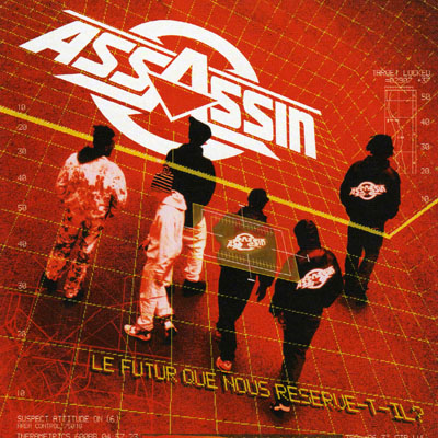 Assassin - Le Futur Que Nous Reserve-t-il (Reedition) (2004)