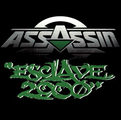 Assassin - Esclave 2000 (2000)