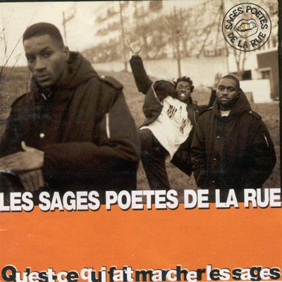 Les Sages Poetes De La Rue - Qu'est-Ce Qui Fait Marcher Les Sages (1995)