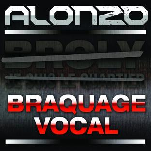 Alonzo - Braquage Vocal (2010)