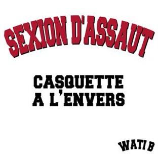 Sexion D'assaut - Casquette A L'envers (2010)