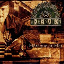 Akhenaton - Meteque Et Mat (Reissue) (1996)