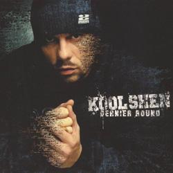 Kool Shen - Dernier Round (2004)
