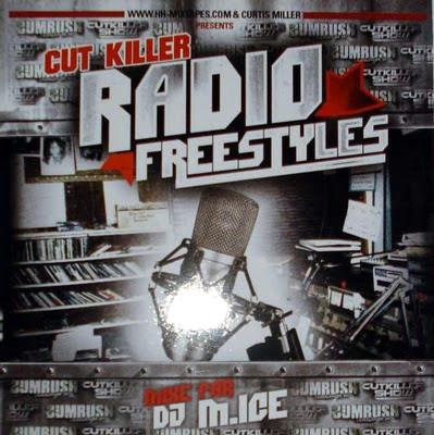 DJ Cut Killer - Cut Killer Radio Freestyles (2006)