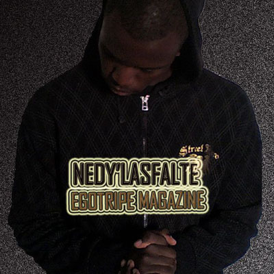 Nedy'Lasfalte - Egotripe Magazine (2009)