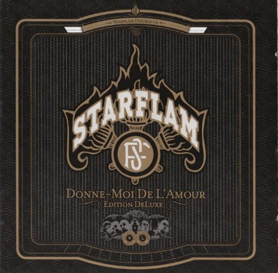 Starflam - Donne Moi De L'amour (Deluxe Edition) (2004)