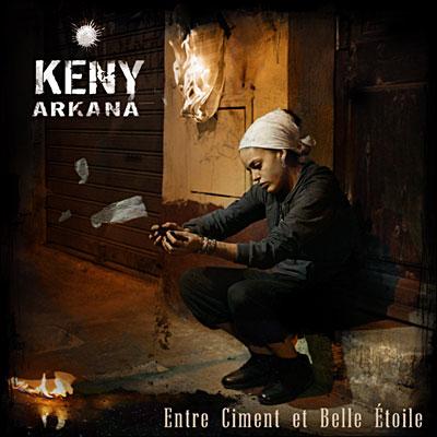 Keny Arkana - Entre Ciment Et Belle Etoile (2006)