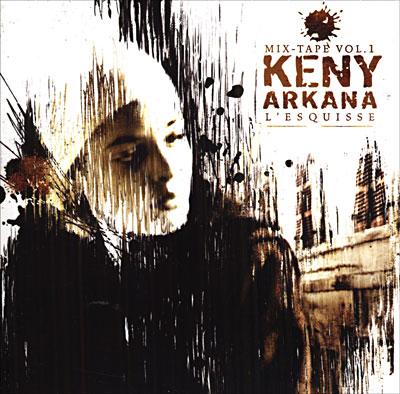 Keny Arkana - L'esquisse Vol. 1 (2005)