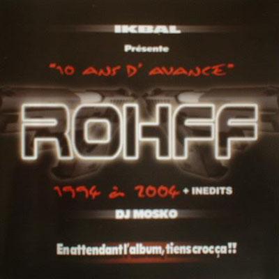 Rohff - 10 Ans D'avance (2004)