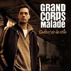 Grand Corps Malade - Enfant De La Ville (2008)
