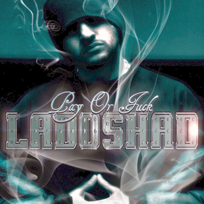 Ladoshad - Pay Or Fuck (2009)