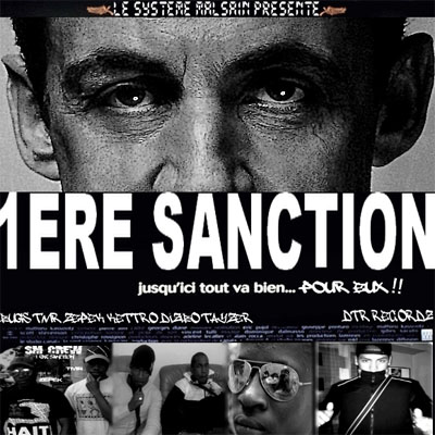 Systeme Malsain - 1ere Sanction (2010)
