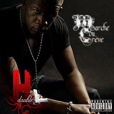 H Double L - Marche Ou Creve (2009)