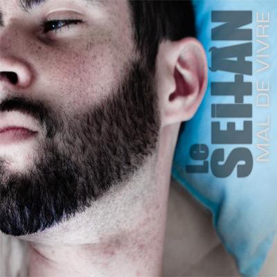 Le Seitan - Mal De Vivre (2010)