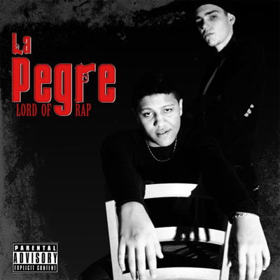 La Pegre - Lord Of Rap (2010)