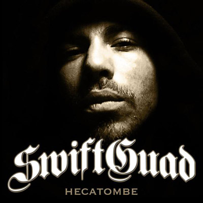 Swift Guad - Hecatombe (2008)