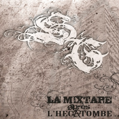 Swift Guad - La Mixtape Apres L'hecatombe (2008)