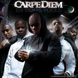 Carpe Diem - En Temps Voulu (2007)