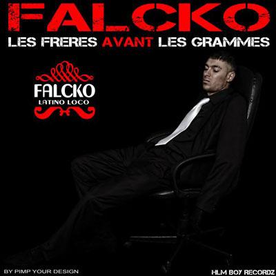 Falcko - Les Freres Avant Les Grammes (2010)