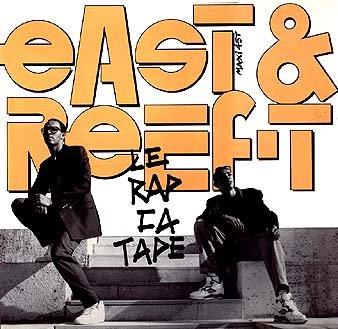 East & Reef-T - Le Rap Ca Tape (1990)
