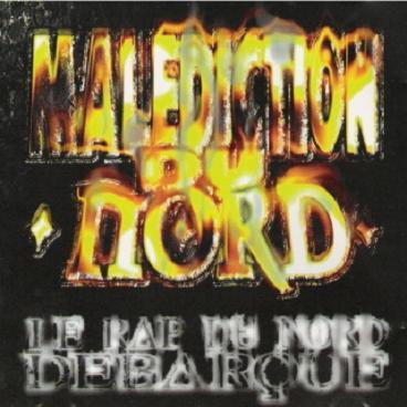 Malediction Du Nord - Le Rap Du Nord Debarque (1998)