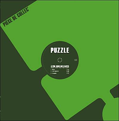 Puzzle - A Poil Sous Mes Sapes & Tout Ce Qu'On Dit Sur Moi Est Vrai (2006)