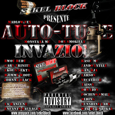 Auto-Tune Invasion (MixTape) (2010)