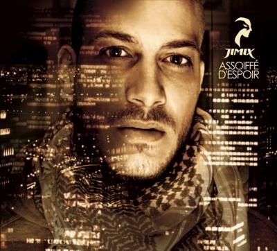 Jimix - Assoiffe D'espoir (2009)