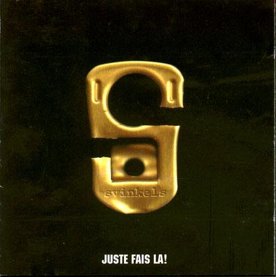 Svinkels - Juste Fais La (1998)