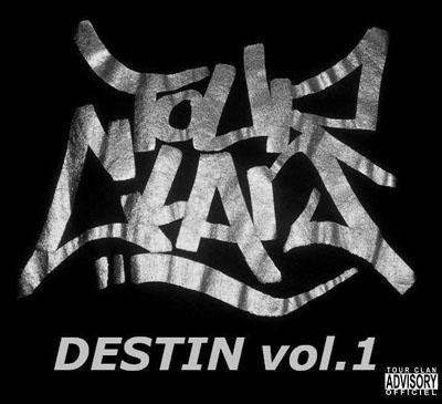 Tour Clan - Tour Clan Destin (2010)