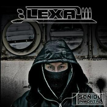 Lexa - Sonido Inmortal (2008)