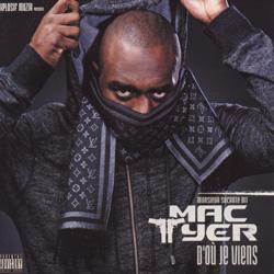 Mac Tyer - D'ou Je Viens (2008)