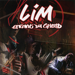 LIM - Enfant Du Ghetto (2005)
