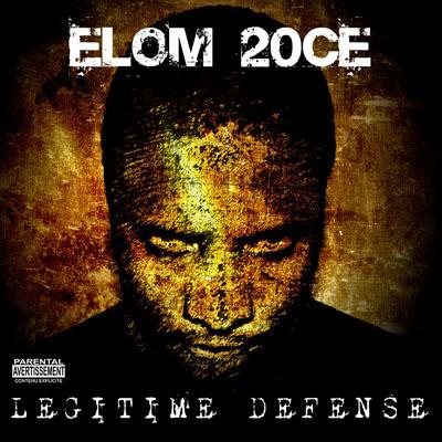 Elom 20Ce - Legitime Defense (2010)