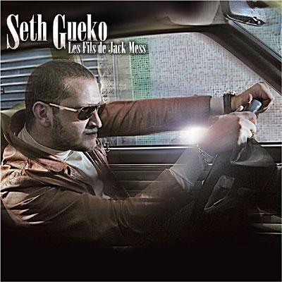 Seth Gueko - Les Fils De Jack Mess (2008)