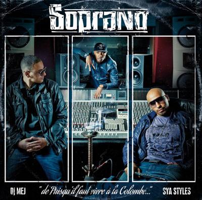 Soprano - De Puisqu'il Faut Vivre А La Colombe (2010)