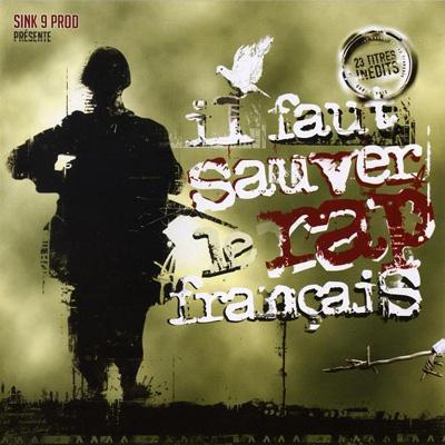 Il Faut Sauver Le Rap Francais Vol. 1 (2004)